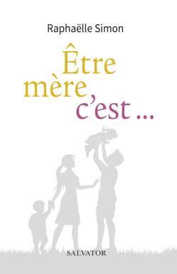 Imparfaite Et Debordee Chroniques D Une Maman D Aujourd Hui Salvator